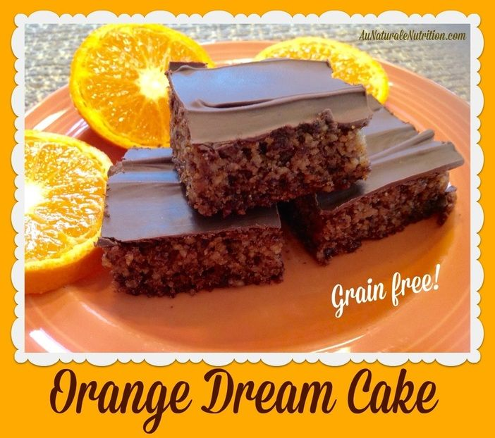 Orange Dream Cake - Au Naturale!  (gluten and grain-free).  This incredible cake makes you feel a little regal because it's so rich and decadent!    Feel free to put on a crown or tiara while you enjoy it.  ;-)  By Jenny at www.aunaturalenutrition.com