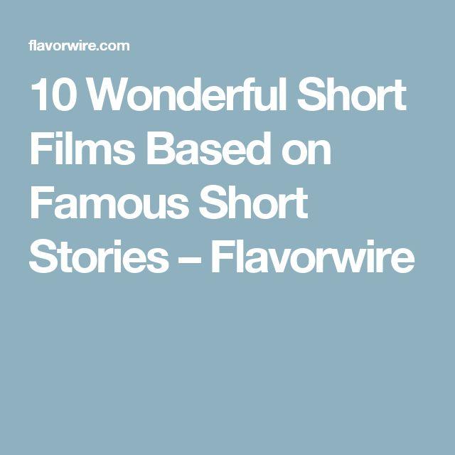 10 Wonderful Short Films Based on Famous Short Stories – Flavorwire