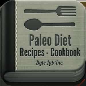 Paleo Diet Recipes - Cookbook
