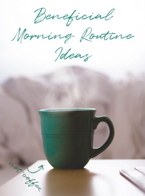 In this post I share with you my morning routine and some of my favorite, beneficial morning routine ideas that you can incorporate into your life.