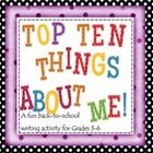 """The Top 10 Things about Me!""  Great low-stress ""Back-to-School"" writing activity that all students can feel successful with. Fun way to get to know more about each other! $"