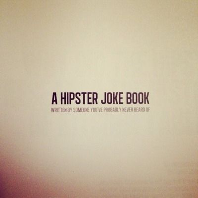 Hipster joke book
