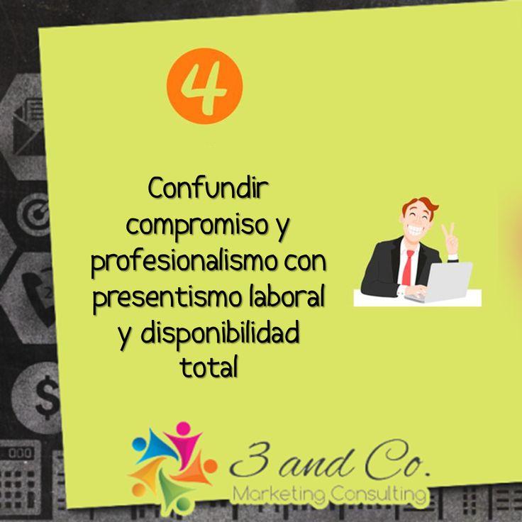 Confundir compromiso y profesionalismo con presentismo laboral y disponibilidad total. #marketing #oficina #motivacion