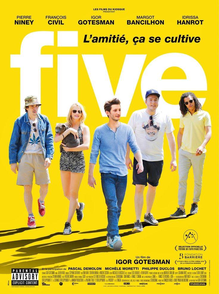 Five (2016) Director: Igor Gotesman Writer: Igor Gotesman (screenplay) Stars: Pierre Niney, François Civil, Igor Gotesman