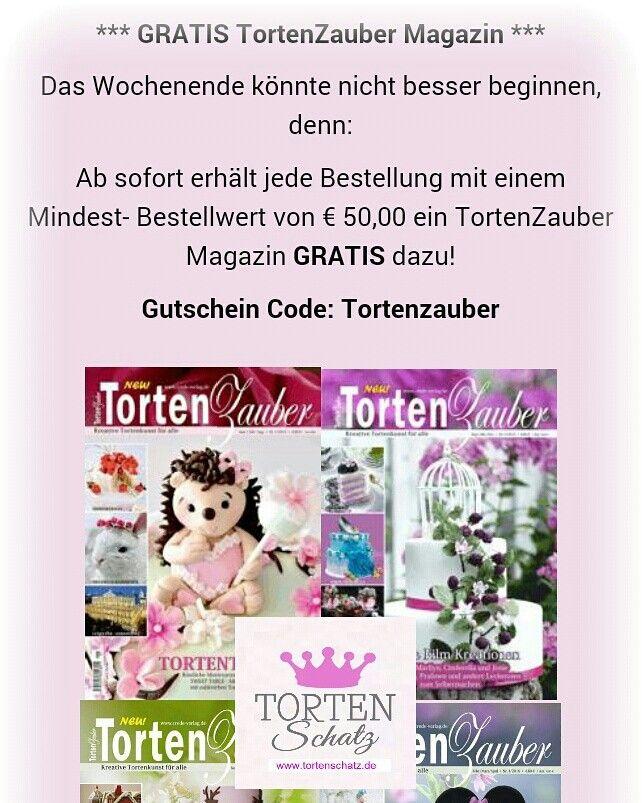 Gratis TortenZauber Magazin! www.tortenschatz.de