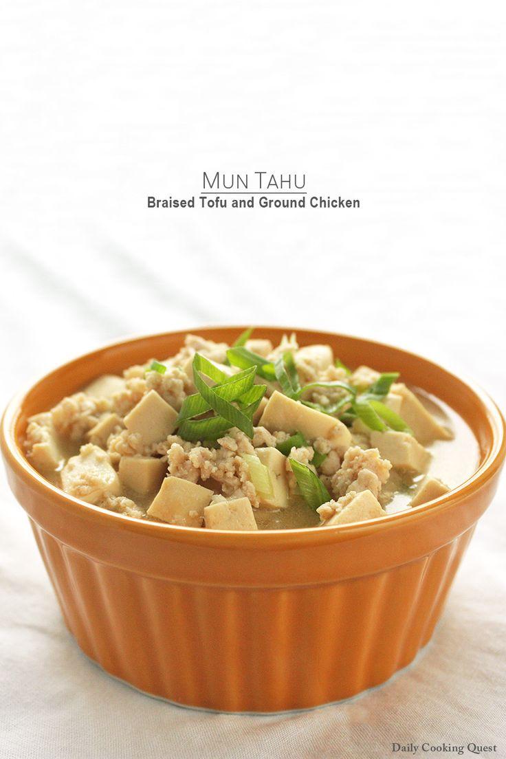 Mun Tahu - Braised Tofu and Ground Chicken