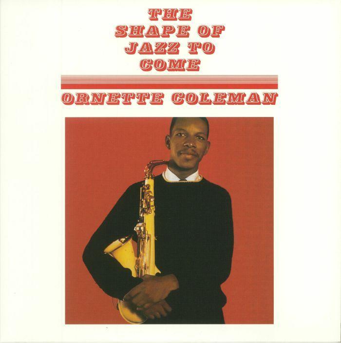 Ornette Coleman The Shape Of Jazz To Come Dol Music Vinyl Musiconvinyl Soundshelter Recordstore Vinylrecords Dj Soulj Ornette Coleman Lp Vinyl Jazz