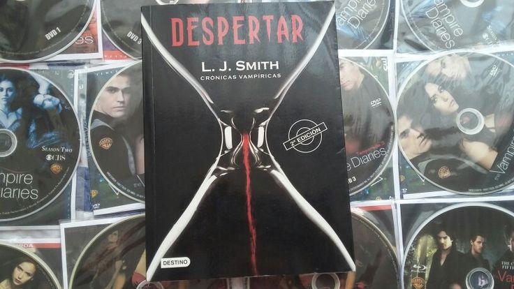 """""""Cronicas Vampiricas: Despertar: L.J. Smith."""