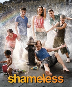 Shameless-I am so addicted to this show! It has everything- Raunchy Comedy, Drama, Real Life Situations and Out of This World Situations!