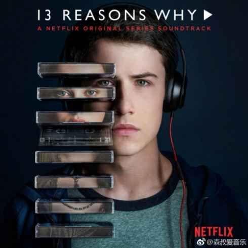 Various Artists  13 Reasons Why (A Netflix Original Series Soundtrack) [iTunes] [320kbps MP3 FREE DOWNLOAD]