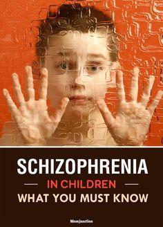Schizophrenia In Children - What You Must Know