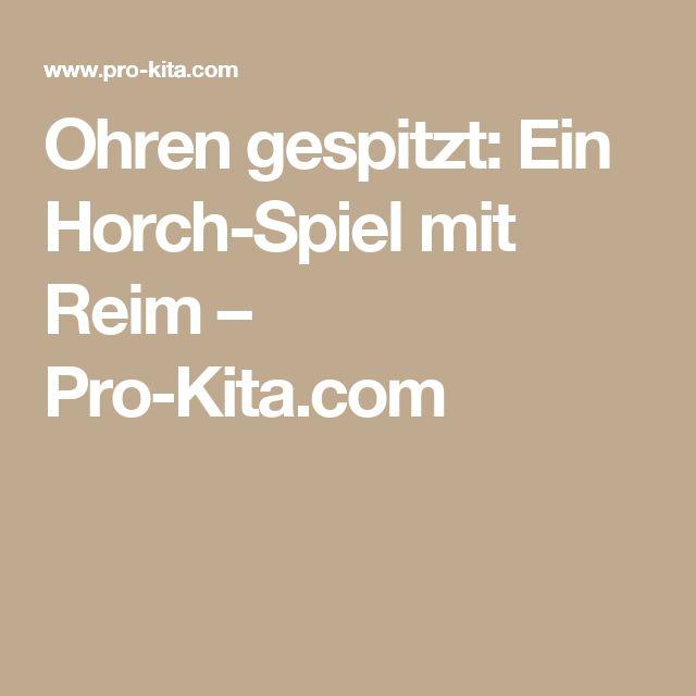Ohren gespitzt: Ein Horch-Spiel mit Reim – Pro-Kita.com