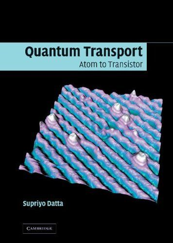 Quantum Transport: Atom to Transistor by Supriyo Datta. $79.48. Publisher: Cambridge University Press; 2nd edition (July 11, 2005). Publication: July 11, 2005. 420 pages. Author: Supriyo Datta. Edition - 2nd