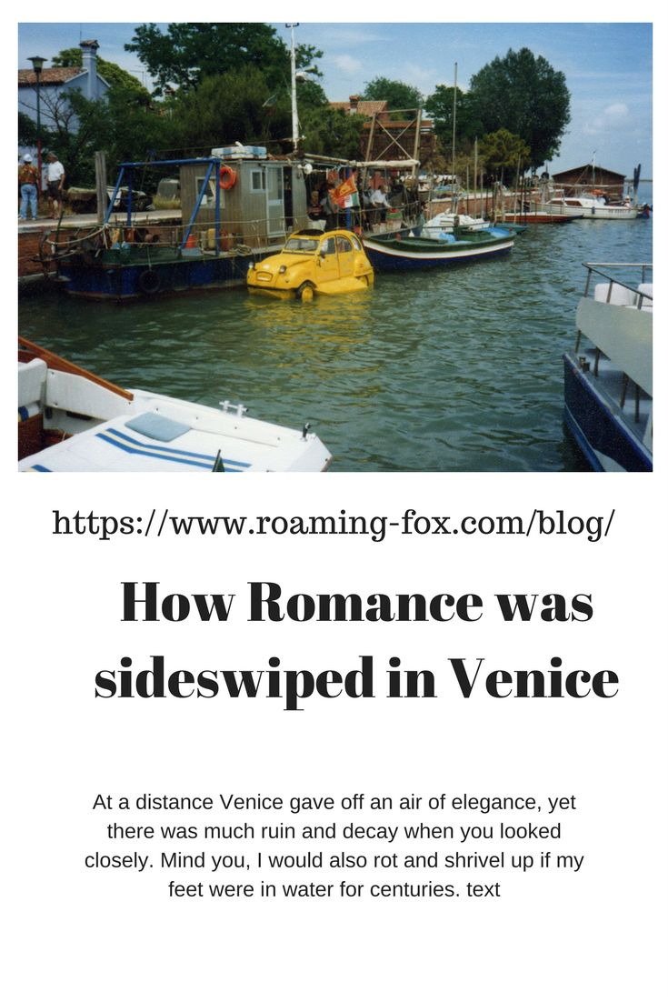 Read about this on my blog: https://www.roaming-fox.com/blog/2017/9/27/how-romance-was-sideswiped-in-venice