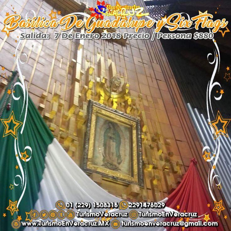 Se parte de la primera #excursión del año que será a la #BasílicadeGuadalupe y a #SixFlags saliendo de #Veracruz #Cardel y #Xalapa   ¡ Reserva Tu Lugar YA ! Más información en: Tels: 01 (229) 150 83 16 WhatsApp: 2291476029 Email: turismoenveracruz@gmail.com http://www.turismoenveracruz.mx/2017/09/excursion-a-la-basilica-de-guadalupe-y-sixflags-7-de-enero-saliendo-de-veracruz-y-xalapa/