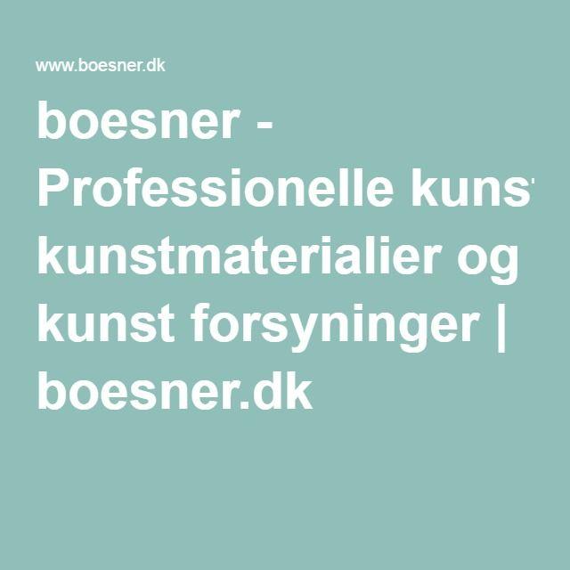 boesner - Professionelle kunstmaterialier og kunst forsyninger   boesner.dk