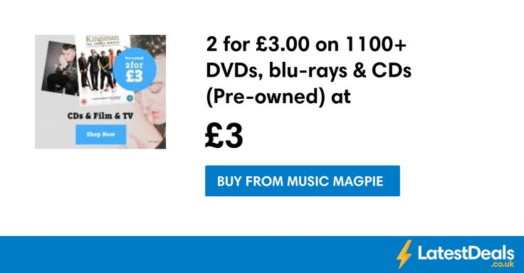 2 for £3.00 on 1100+ DVDs, blu-rays & CDs (Pre-owned) at MusicMagpie at Music Magpie