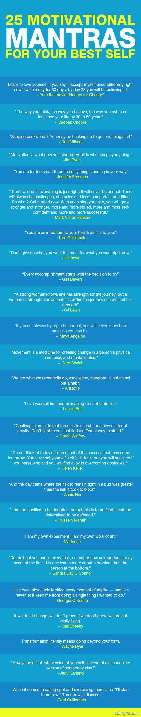 Here are 25 Motivational Mantras for Your Best Self