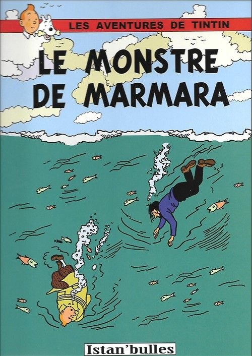 Tintin - Pastiches, parodies & pirates- Le monstre de Marmara