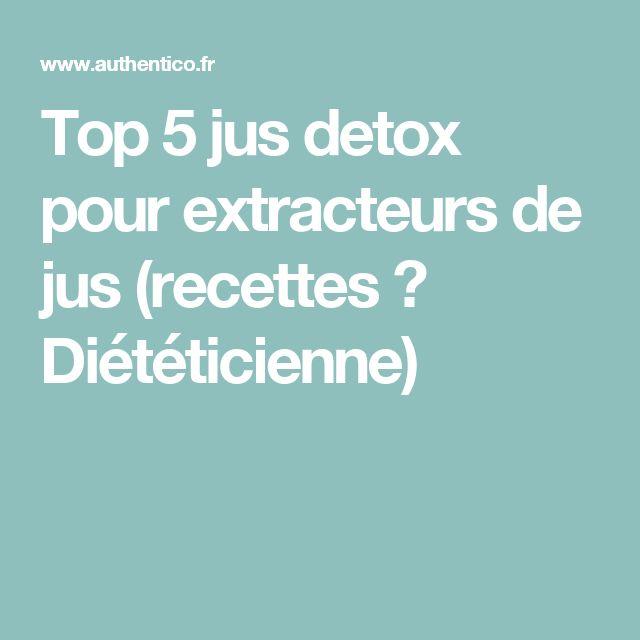 Top 5 jus detox pour extracteurs de jus (recettes ✔ Diététicienne)