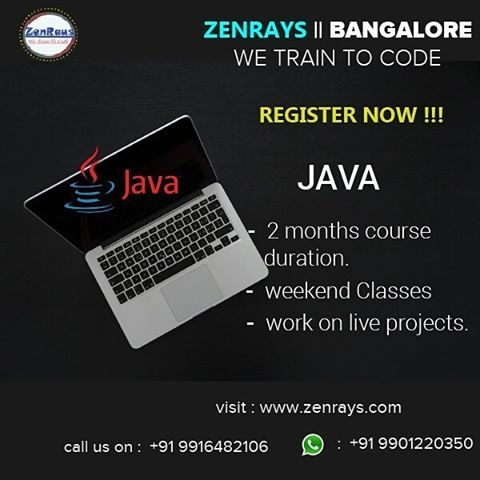 Are you looking for #Java Training in Bangalore? New batch starts this 20th & 21st May. REGISTER NOW! Koramangala, 4th Block. Visit http://zenrays.com/java-j2ee-training Classroom & Online Sessions available.