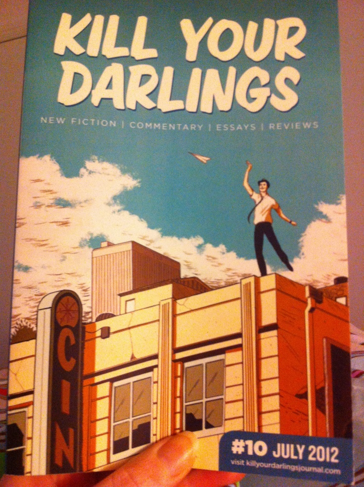 Kill Your Darlings 10, July 2012 (new fiction, commentary, essays, reviews) - I particularly liked Kylie Ladd's 'Black and White: Broome's One Certainty'