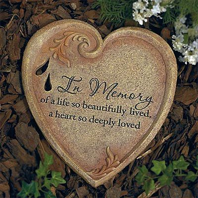 'In Memory' - Garden Stone.  I want to do something like this come Spring. Mom always loved the garden.