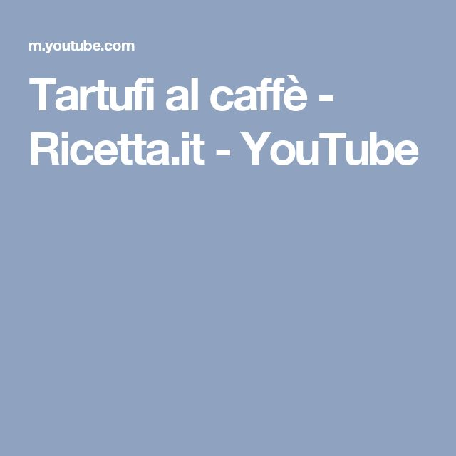 Tartufi al caffè - Ricetta.it - YouTube