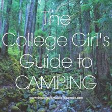 Everything you'll need to know for what to pack, meal plans, clothing, and other tricks to have a great camping trip!
