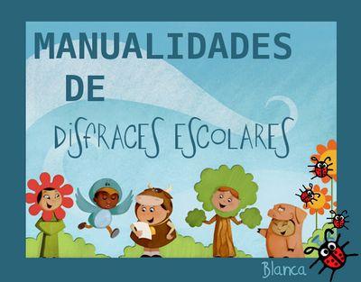 Actividades para Educación Infantil: MANUALIDADES DE DISFRACES ESCOLARES