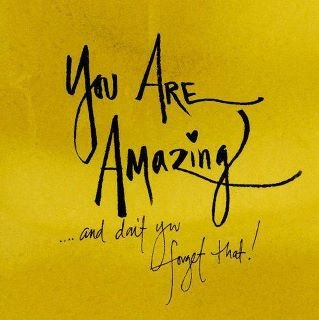You are Amazing: Thoughts, Remember This, Friends, Wisdom, Daughters, Things, You Are Amazing, Inspiration Quotes, Forget