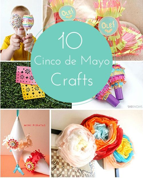 10 Festive Cinco de Mayo Crafts for Kids!