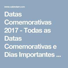 Datas Comemorativas 2017 - Todas as Datas Comemorativas e Dias Importantes de 2017