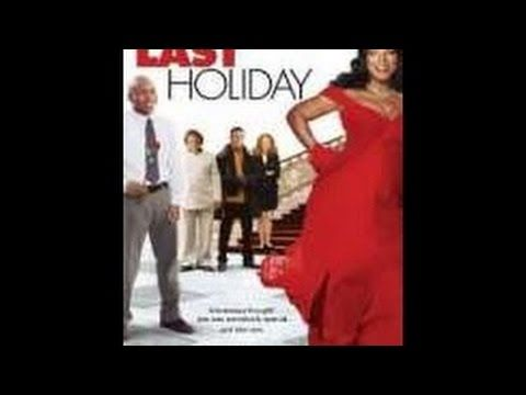 Last Holiday Full Movie Adventure, Comedy, Drama