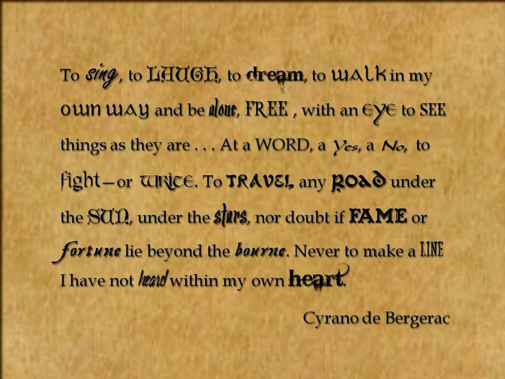 A Quote From One Of The Best Plays Of All Time: Cyrano De