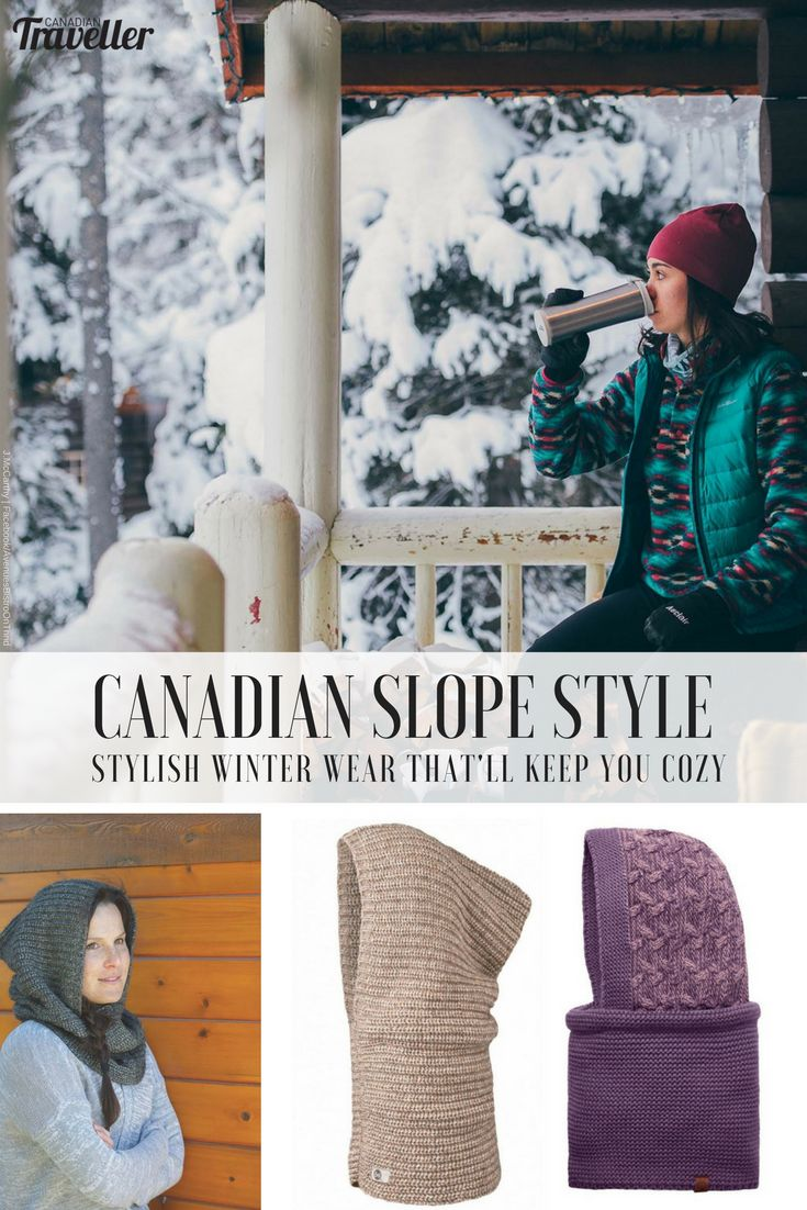 Slope Style: 6 Pieces of Winter Wear That Will Keep You Cozy from Alpine to Apres via Canadian Traveller magazine. Words by Jennifer Hubbert. #fashion #winter #warm #cozy #stylish #mountain #travel #getaway #wardrobe #what #wear #canadian #ski #holiday
