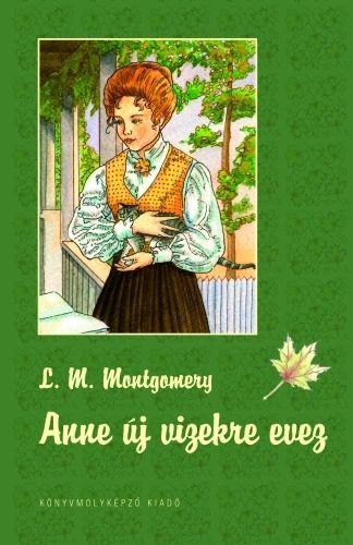 Anne of Windy Poplars - Hungarian edition - Könyvmolyképző