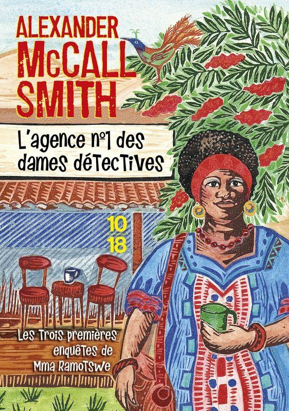 L'Agence n°1 des dames détectives, d'Alexander McCall Smith