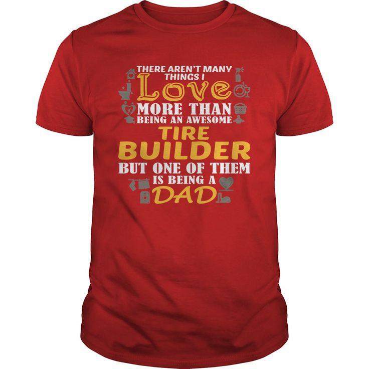 (Tshirt Choose) Awesome Tee For Tire Buildertamanh [Tshirt Facebook] Hoodies Tee Shirts