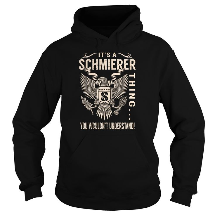 Its a SCHMIERER Thing You Wouldnt Understand - Last Name, Surname T-Shirt (Eagle)