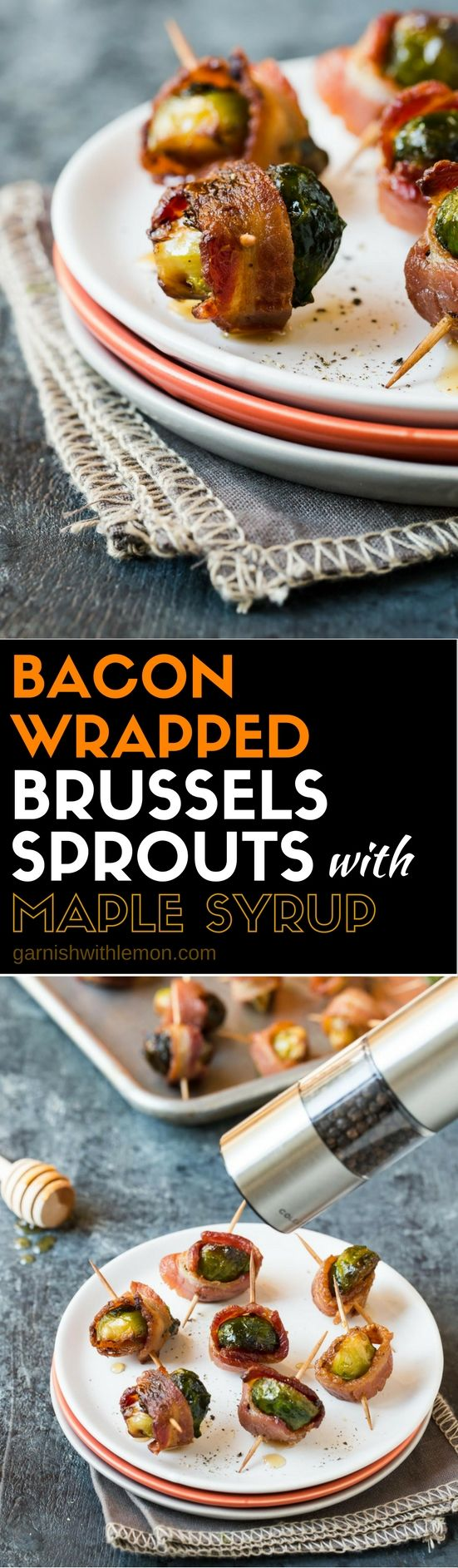 These Bacon Wrapped Brussels Sprouts with Maple Syrup are an easy appetizer that can be prep in advance and baked right before guests arrive - perfect party food!