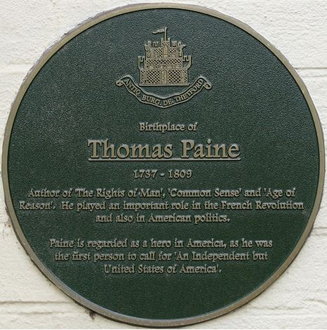a biography of thomas paine born in thetford england Wife of thomas paine, author of common sense thomas paine was born on january 29, 1737, in thetford, england his father, joseph, was a poor quaker corset maker who tried to provide his son with an education at the local grammar school, but eventually was forced to apprentice him to his trade paine was unable to.