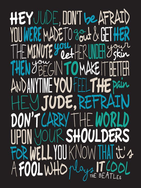 The Beatles - Hey Jude / Song Lyric Typography Poster    Sizes available - 16 X 12    • • • • • • • • • • • • • • • • • • • • • • • • • • • • • • •