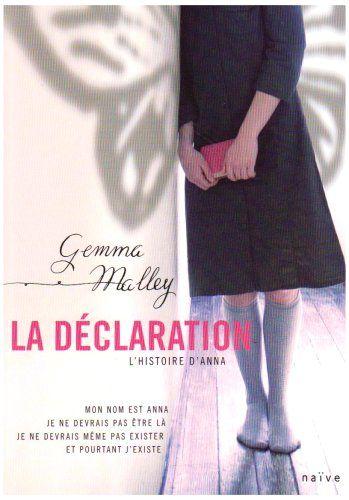 La Déclaration : L'Histoire d'Anna - Gemma Malley