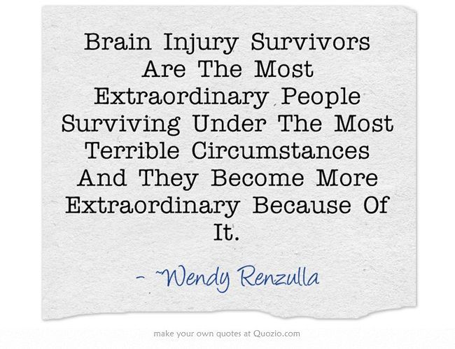 Traumatic Brain Injury Quotes: 39 Best Images About Brain Injury Motivation On Pinterest