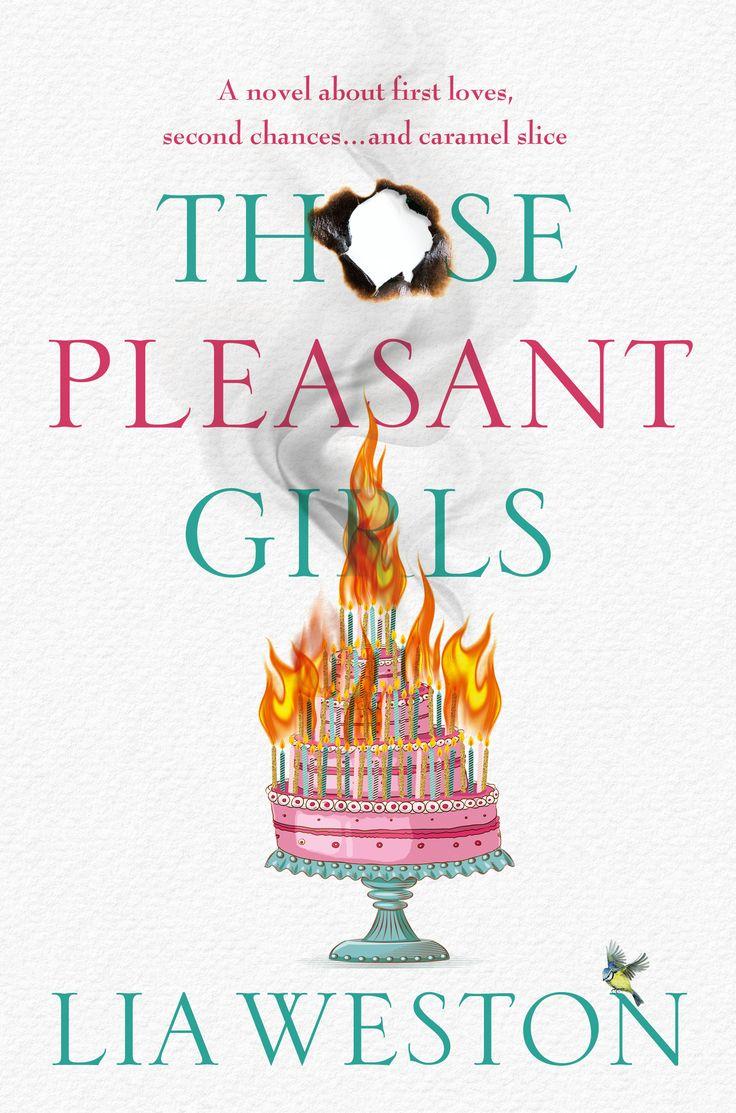 Those Pleasant Girls by Lia Weston. Cover designed by Debra Billson for Pan Macmillan.