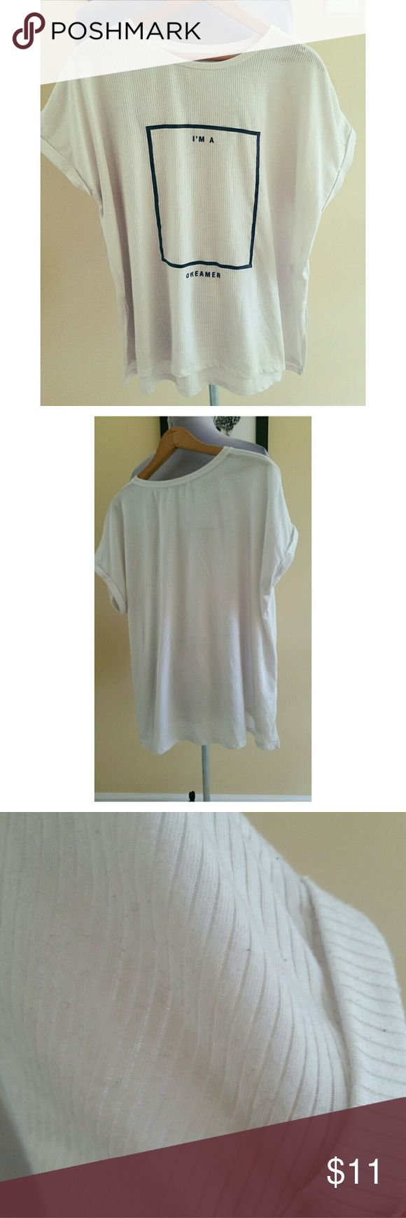 """White graphic tee """"I'M A DREAMER"""" Ribbed tee, great fit and slit sides. Small stain on the front (could be removed with bleach, I believe). Pull&Bear brand, a Zara company. Pull&Bear Tops Tees - Short Sleeve"""