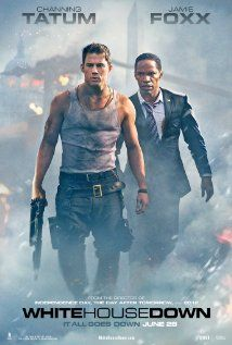 """White House Down - June 28, 2013 - """"Action packed with lots of humor. The young daugher's part was a nice touch."""""""