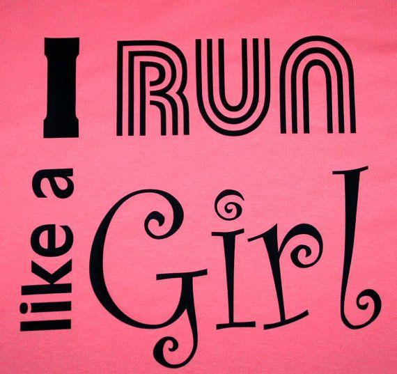 Running motivation Tshirts I run like a girl by chasingelly, $21.99