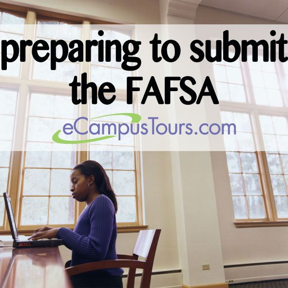 preparing to submit the Free Application for Federal Student Aid #fafsa